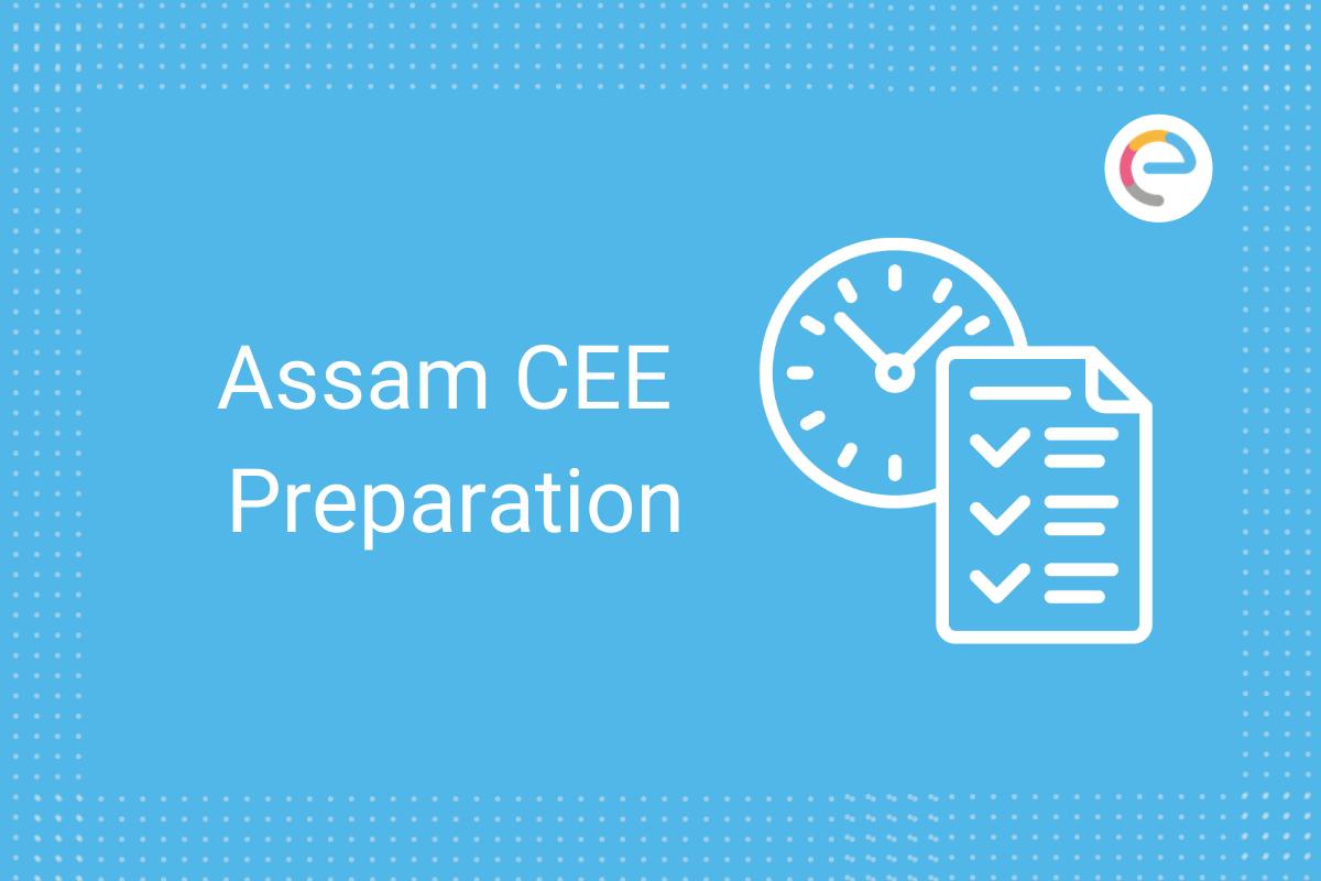 Assam CEE Preparation