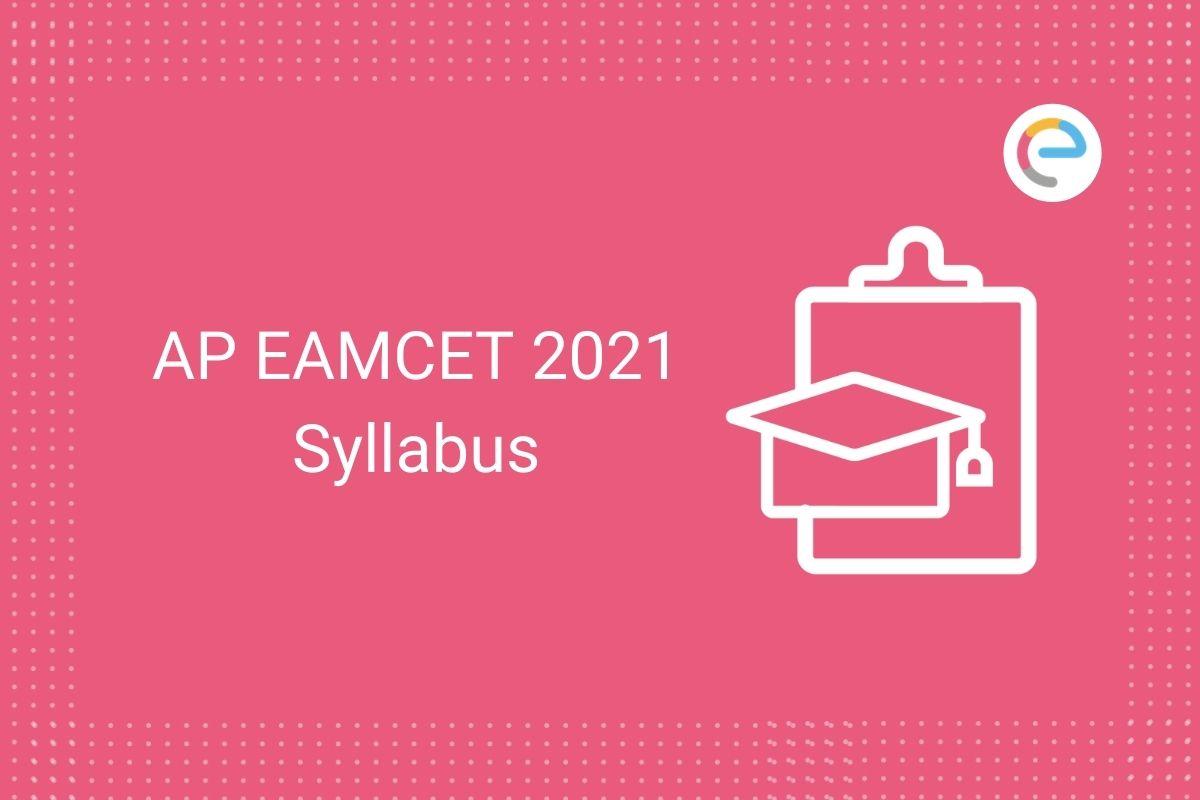 AP EAMCET Syllabus 2021