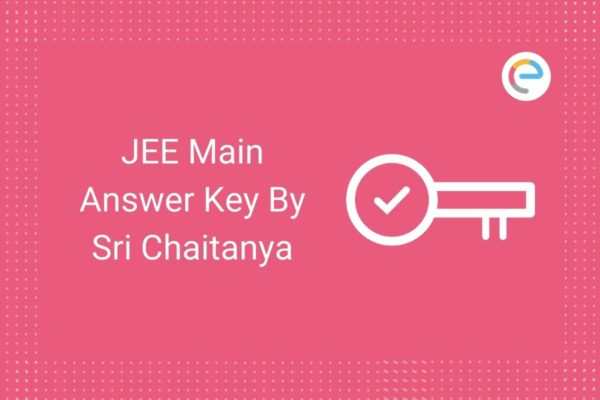 JEE Main 2021 Answer Key By Sri Chaitanya