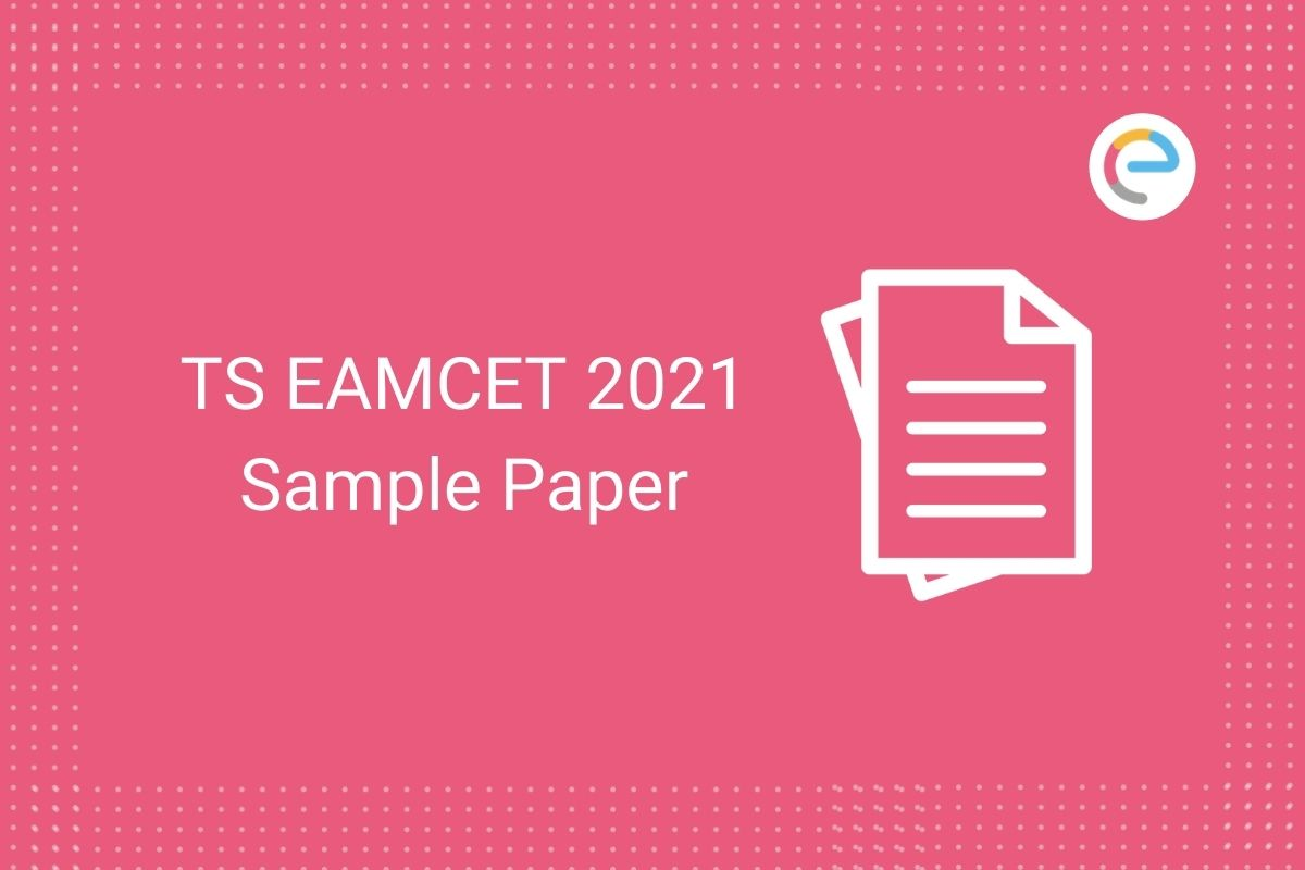 TS EAMCET Sample Paper 2021