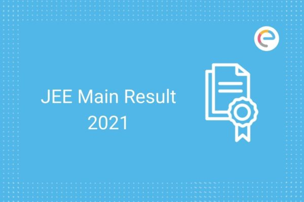 JEE Main 2021 Result