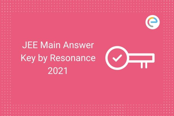 JEE Main Answer Key Resonance 2021