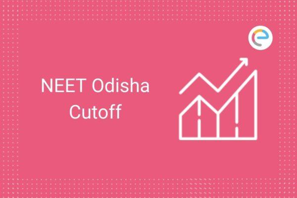 NEET Odisha Cutoff