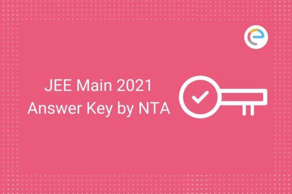 JEE Main Answer Key NTA 2021