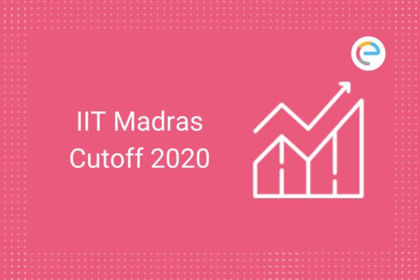 IIT Madras Cutoff