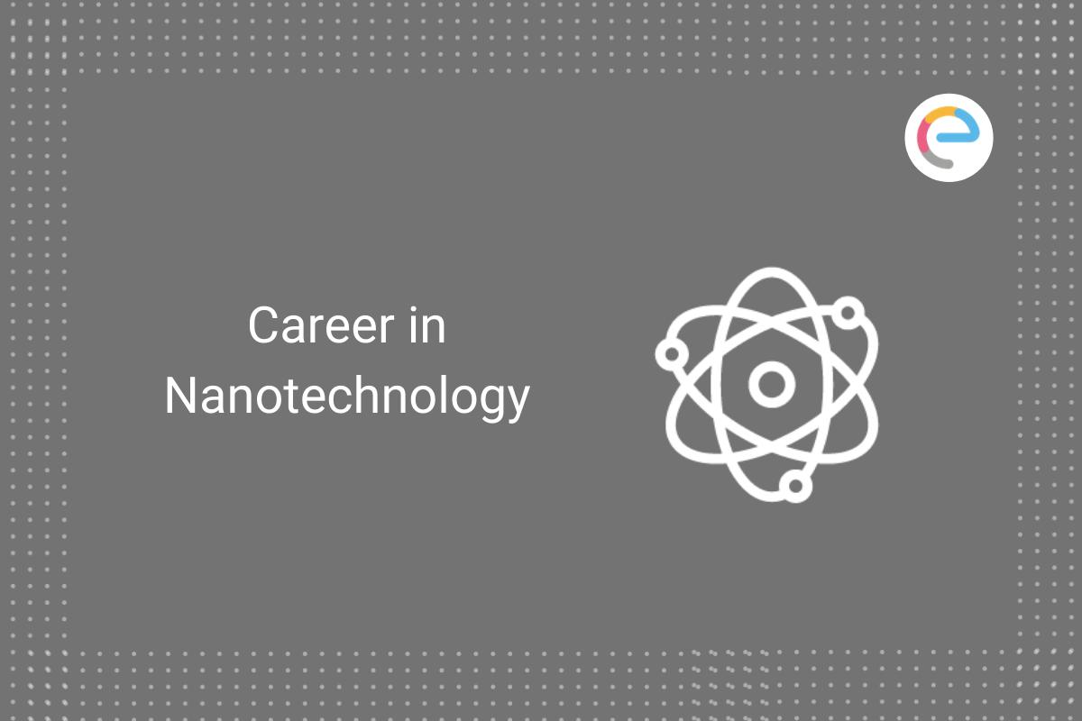 career-in-nanotechnology