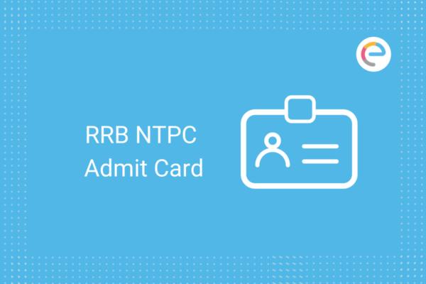 RRRB NTPC Admit Card