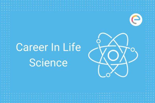 Career in Life Science
