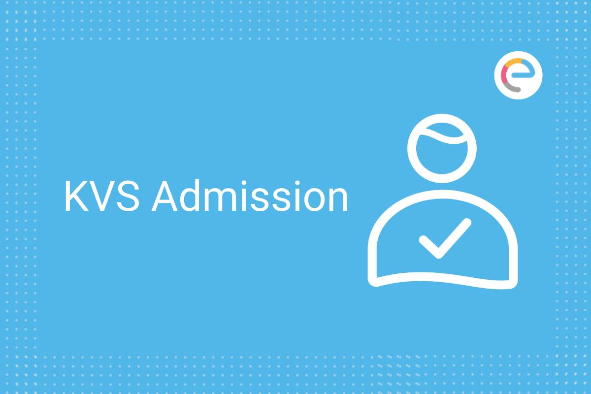 kvs admission