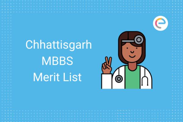 Chhattisgarh MBBS Merit List
