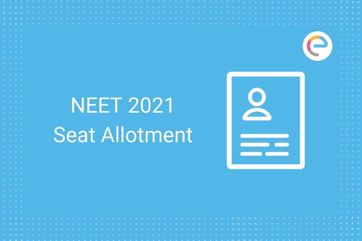 NEET Seat Allotment 2021