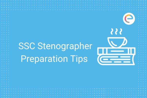 SSC Stenographer Preparation Embibe