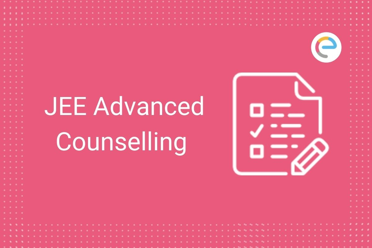 JEE Advanced Counselling Embibe