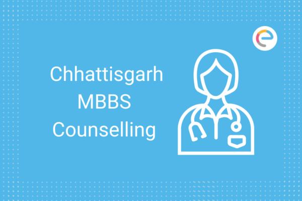 Chhattisgarh MBBS Counselling