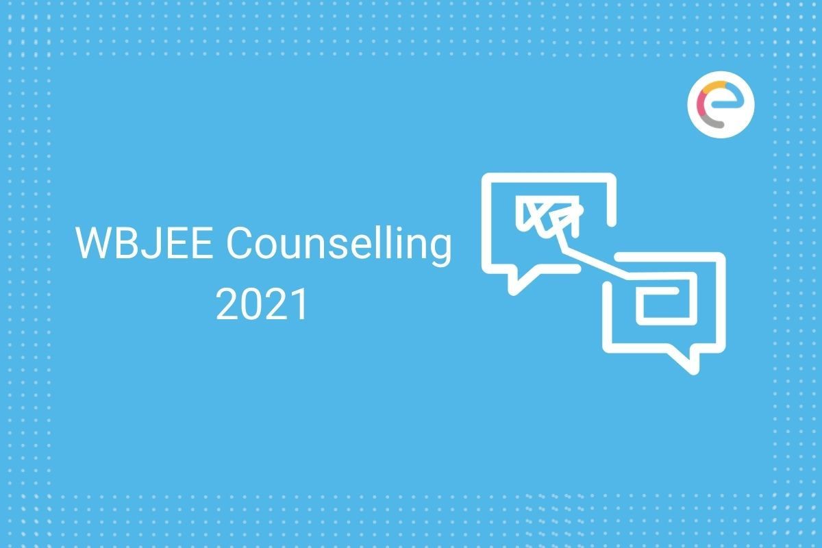 WBJEE Counselling 2021