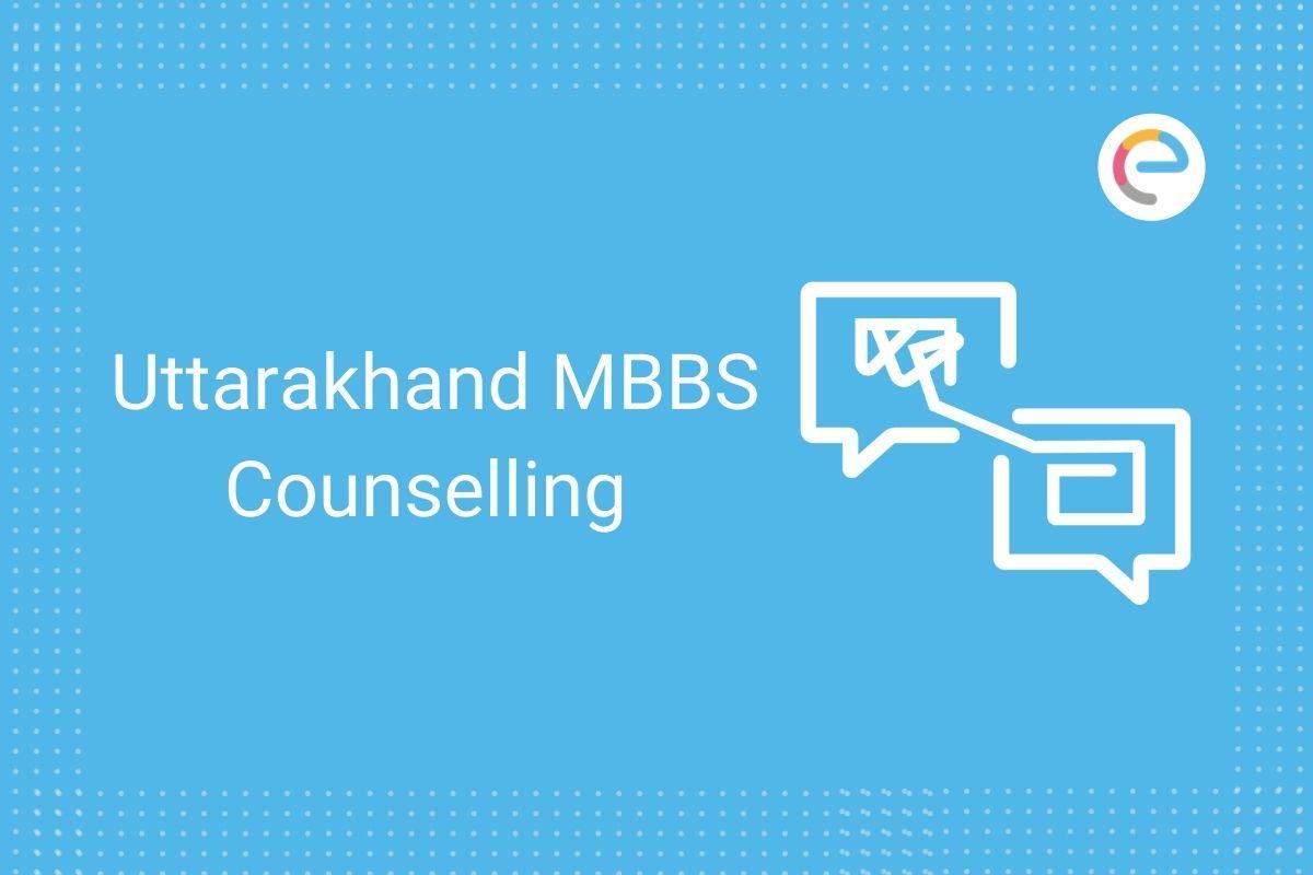 Uttarakhand MBBS Counselling