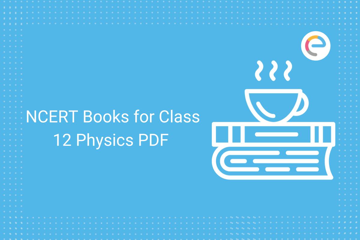 ncert books for class 12 physics