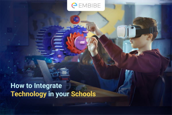 integrating-education-technology-in-schools-embibe
