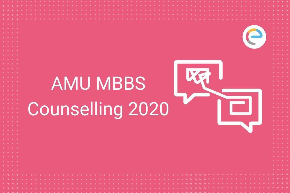 AMU MBBS Counselling 2020