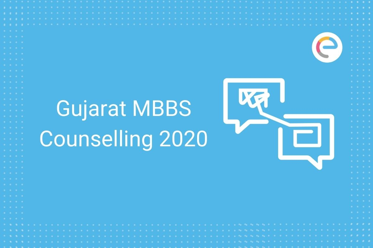 Gujarat MBBS Counselling 2020