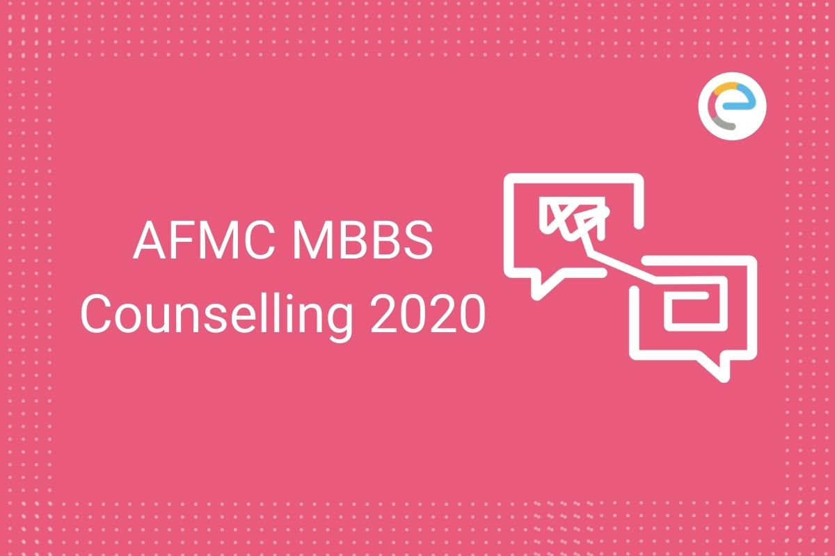 AFMC MBBS Counselling 2020