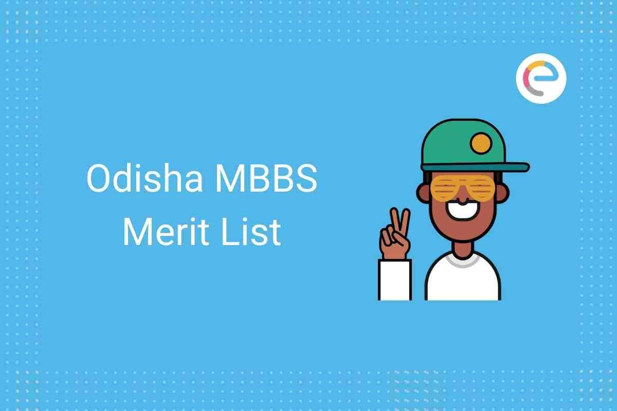 Odisha MBBS Merit List 2020 Embibe