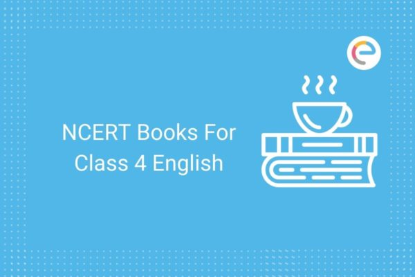NCERT Books For Class 4 English Embibe