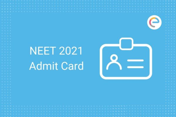 NEET Admit Card 2021