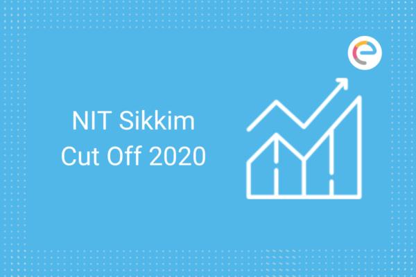 NIT Sikkim Cut Off