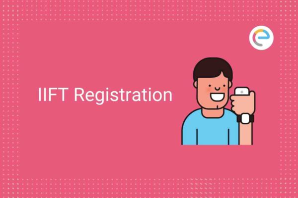 IIFT Registration 2021 Embibe