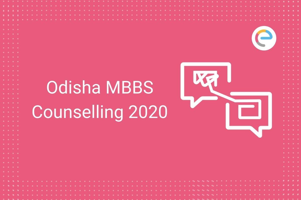 Odisha MBBS Counselling 2020
