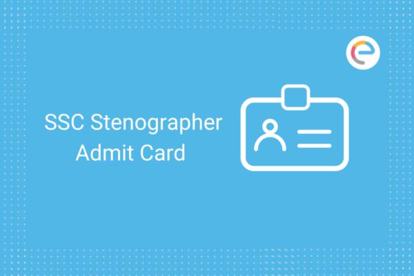SSC Stenographer admit card 2020