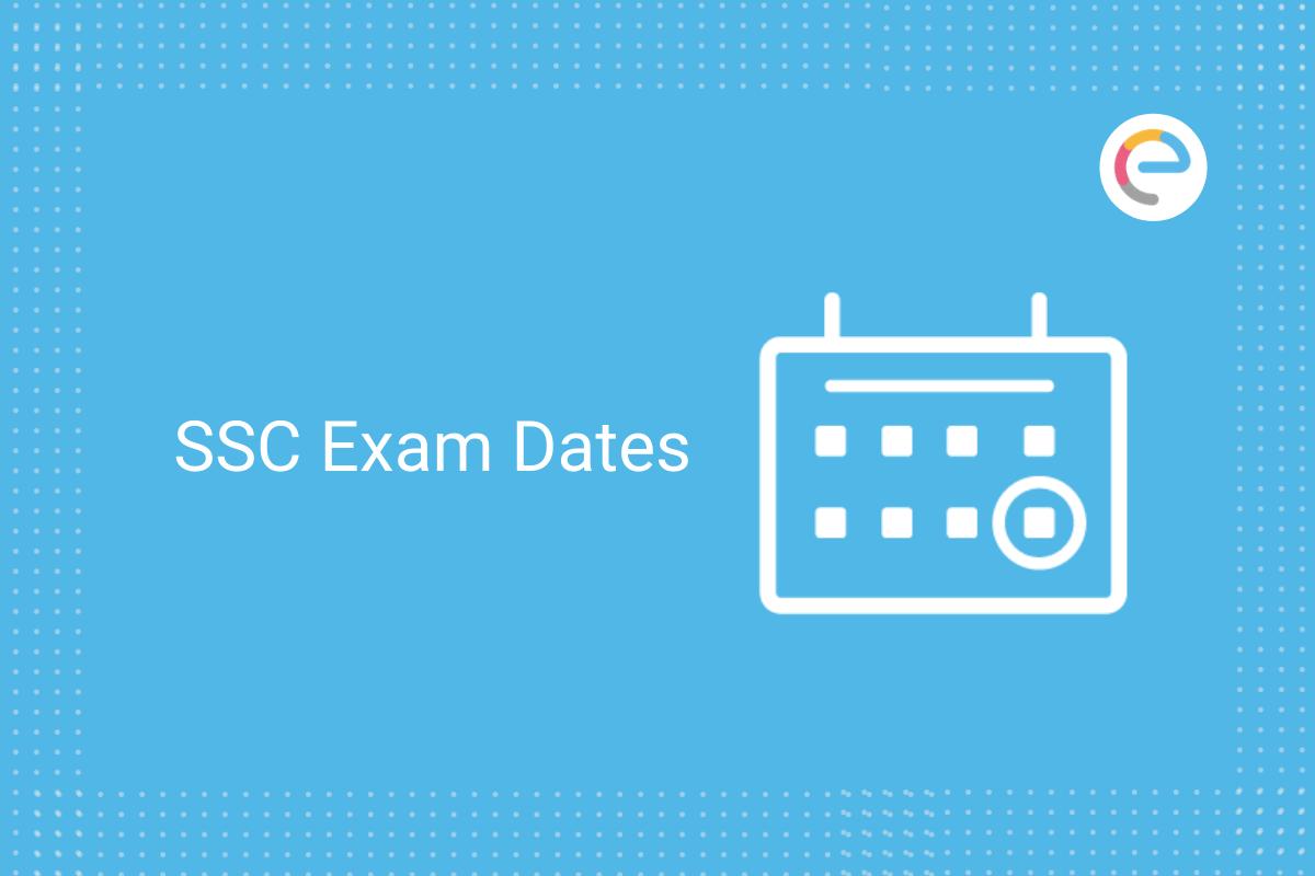 SSC Exam dates: Check