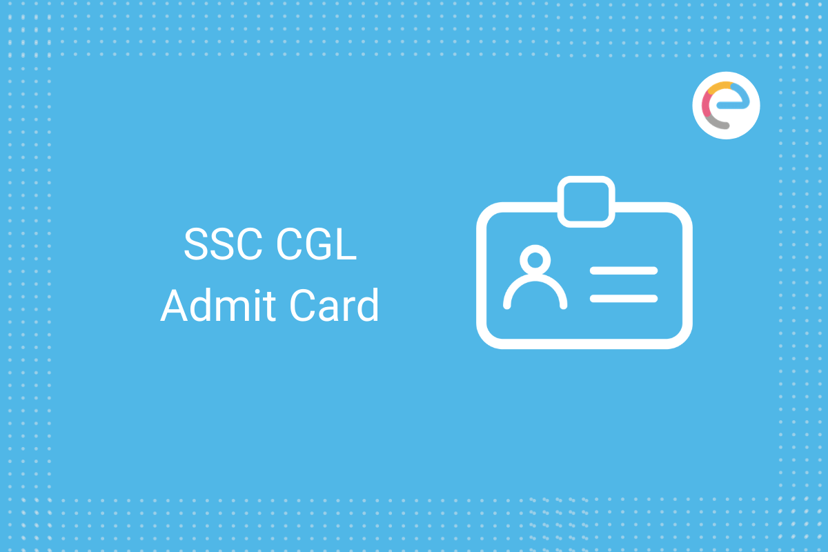SSC CGL admit card 2020: Check
