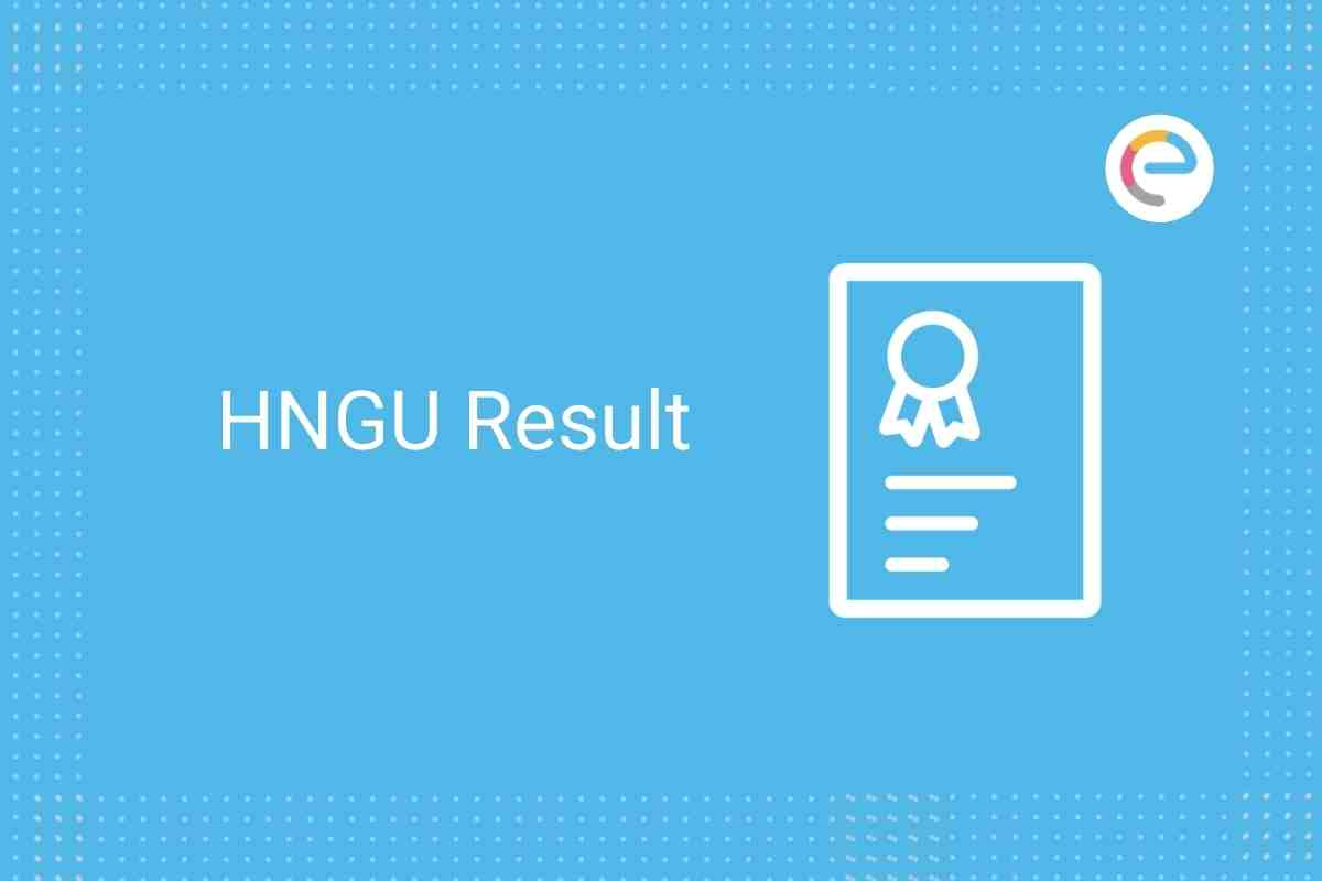 HNGU Result 2020 Embibe