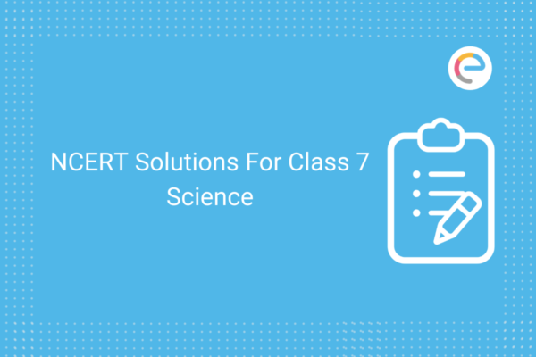 ncert solutions for class 7 science