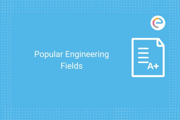 Popular Engineering Fields