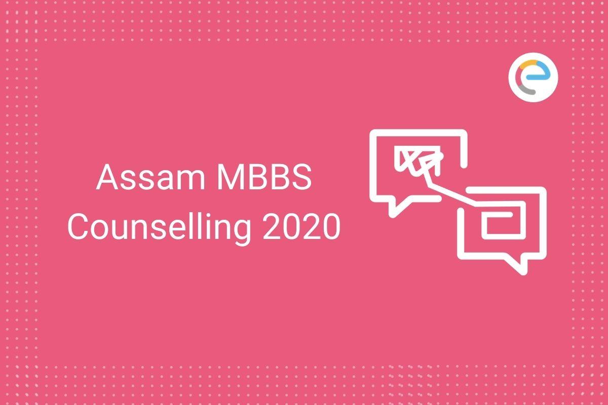 Assam MBBS Counselling 2020