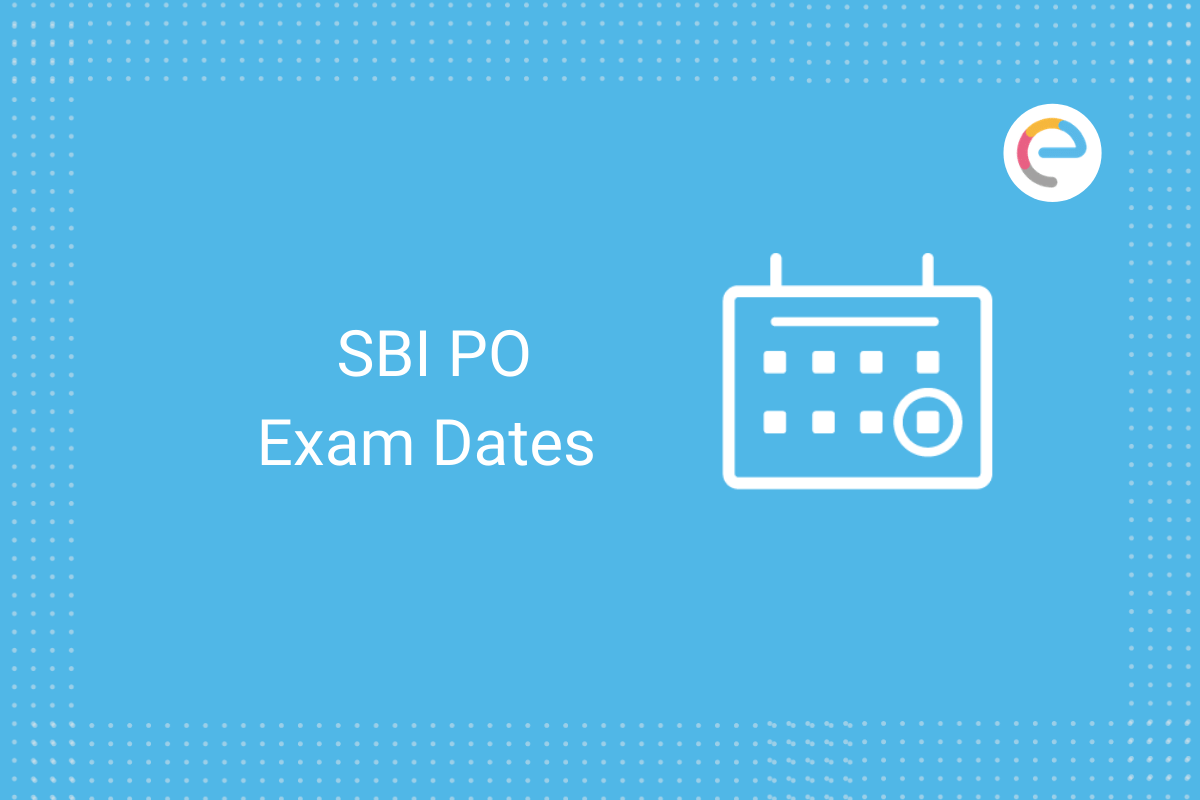 SBI PO Exam Dates: Check