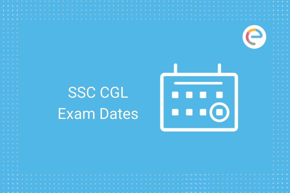 SSC CGL Exam Dates
