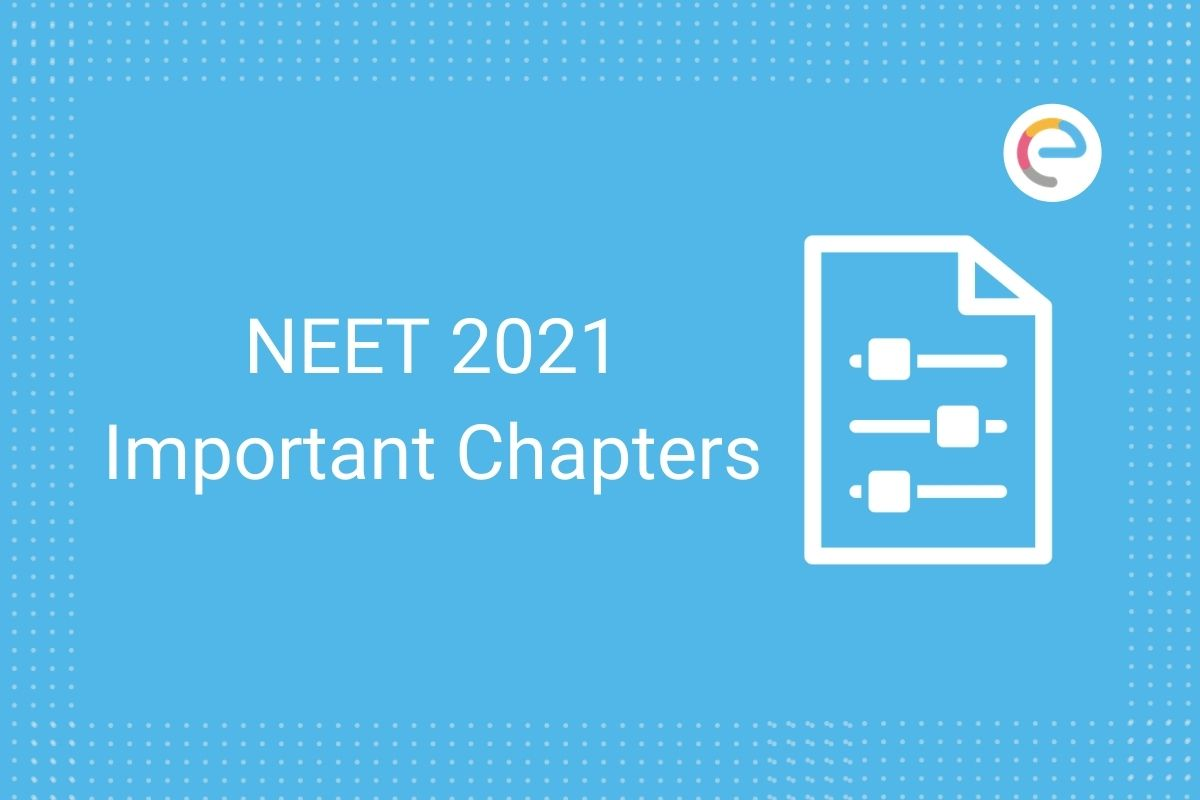 Important NEET Chapters