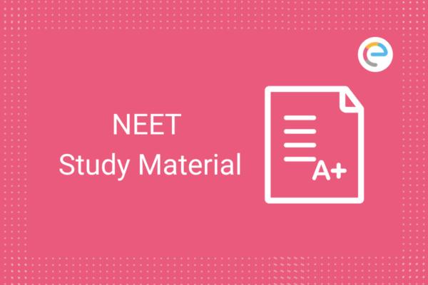 NEET Study Material 2021