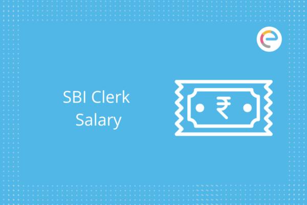 SBI Clerk Salary: Check