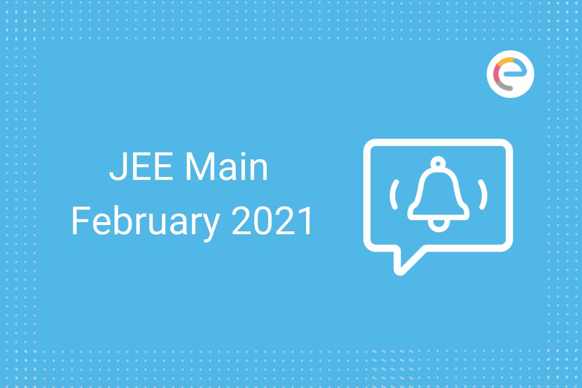 JEE Main February 2021