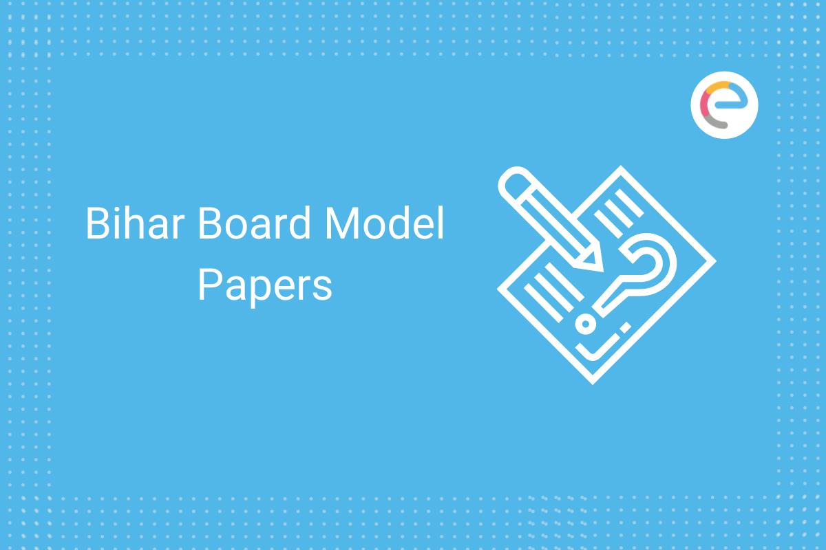 bihar board model papers