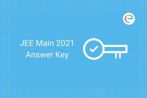 JEE Main Answer Key 2021