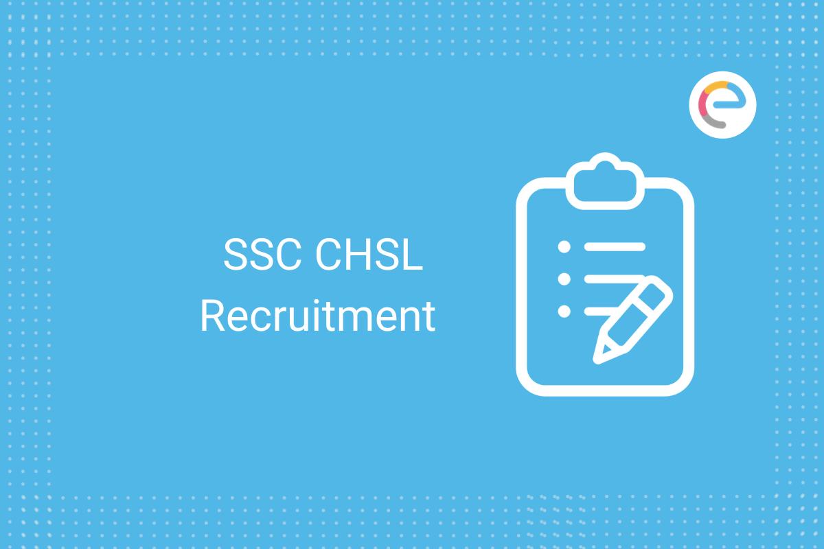 SSC CHSL Recruitment: Check