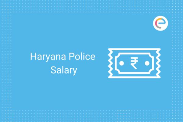 Haryana Police Salary