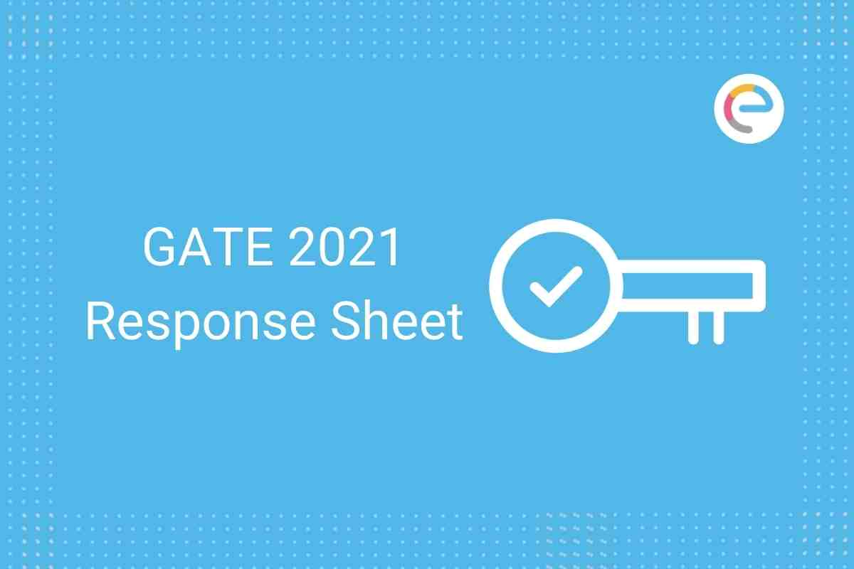 GATE Response Sheet 2021 Embibe