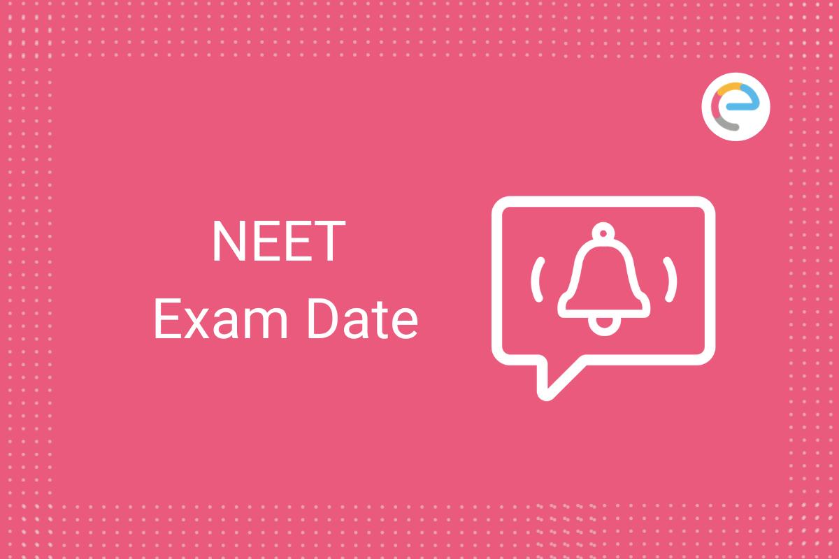 NEET Exam Date